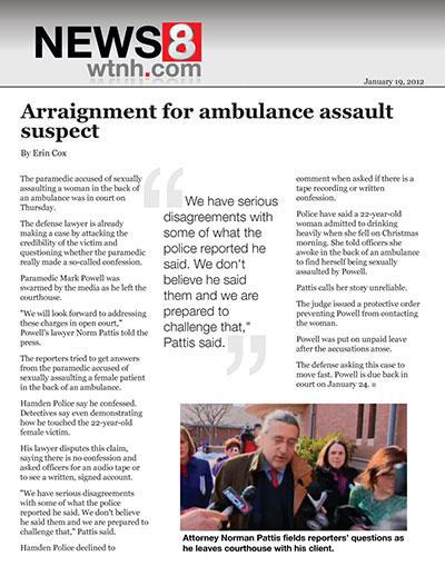 Arraignment for ambulance assault suspect