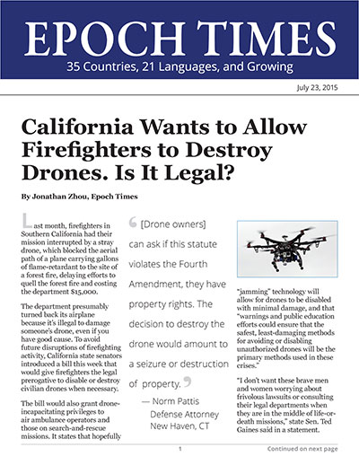 California Wants to Allow Firefighters to Destroy Drones. Is It Legal?