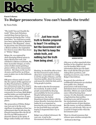 To Bulger prosecutors: You can't handle the truth!