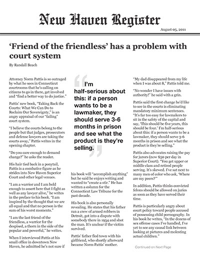 'Friend of the friendless' has a problem with court system