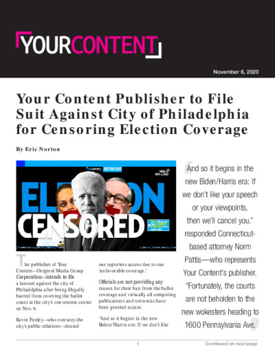 Your Content Publisher to File Suit Against City of Philadelphia for Censoring Election Coverage