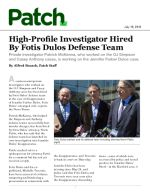 High-Profile Investigator Hired By Fotis Dulos Defense Team