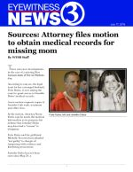 Sources: Attorney files motion to obtain medical records for missing mom