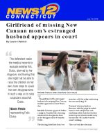 Girlfriend of missing New Canaan mom's estranged husband appears in court