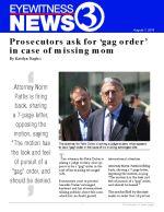 Prosecutors ask for 'gag order' in case of missing mom