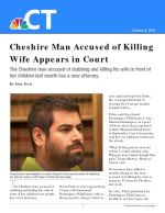Cheshire Man Accused of Killing Wife Appears in Court