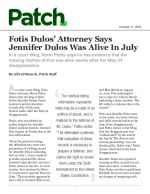 Fotis Dulos' Attorney Says Jennifer Dulos Was Alive In July