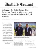 Attorney for Fotis Dulos files Supreme Court brief arguing gag order violates his right to defend himself