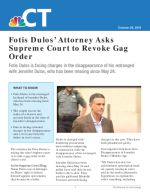 Fotis Dulos' Attorney Asks Supreme Court to Revoke Gag Order