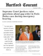 Supreme Court justices raise questions about gag order in Fotis Dulos case during emergency hearing