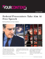 Federal Prosecutors Take Aim At Free Speech