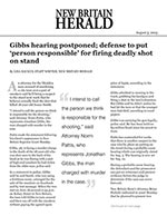 Gibbs hearing postponed; defense to put 'person responsible' for firing deadly shot on stand