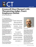 Cromwell Man Charged with Threatening Judge, Court Employees Online
