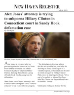 Alex Jones' attorney is trying to subpoena Hillary Clinton in Connecticut court in Sandy Hook defamation case